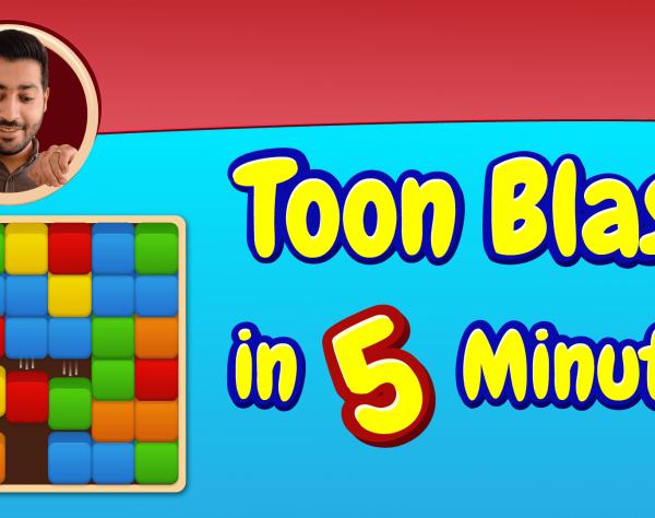 toon blast in 5 minutes